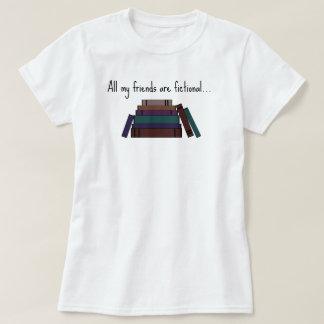 Tous mes amis sont T-shirt fictif