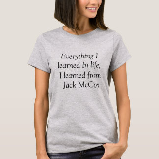 Tout I appris du T-shirt de la vie