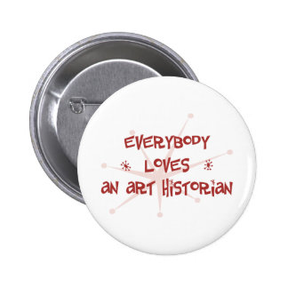Tout le monde aime un historien d'art pin's