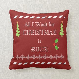 Tout que je veux pour Noël est coussin de Cajun de