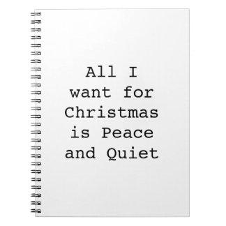 Tout que je veux pour Noël est paix et Carnet