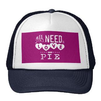 Tout que vous avez besoin est amour et tarte casquettes de camionneur