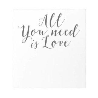 tout que vous avez besoin est dire d'amour bloc-note
