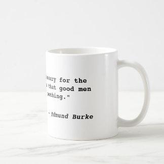 """""""Tout qui est nécessaire pour le triomphe du mal… Mug"""