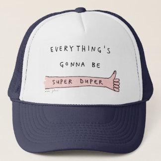 tout va être duper superbe - casquette de
