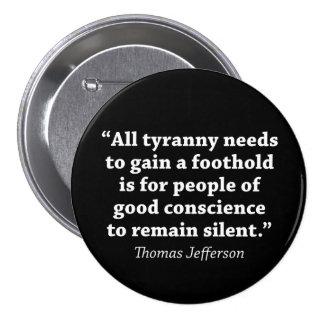 Toute la tyrannie doit gagner un équilibre est badge
