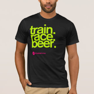 TRAIN.RACE.BEER. T-shirt