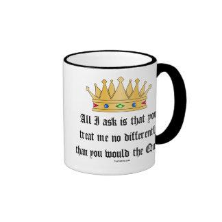 Traitez-moi comme la tasse de reine