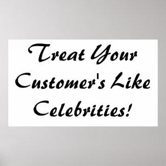 Traitez votre client comme des célébrités poster