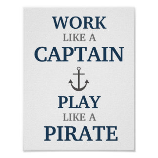 Travail comme un capitaine Nautical Nursery Print Poster