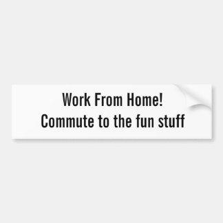Travail de maison ! Permutez aux trucs marrants Autocollants Pour Voiture