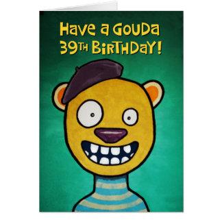 Trente-neuvième carte d'anniversaire drôle pour