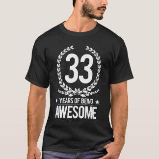 trente-troisième Anniversaire (33 ans d'être T-shirt