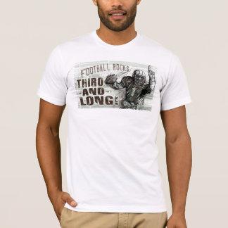 Troisième et longtemps ! T-shirt du football