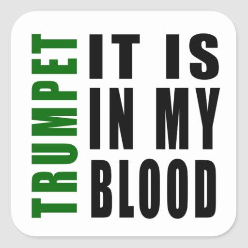 Trompette il est dans mon sang sticker carré