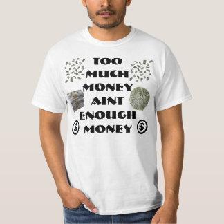 Trop d'argent t-shirt