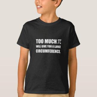 Trop de circonférence de symbole de pi t-shirt