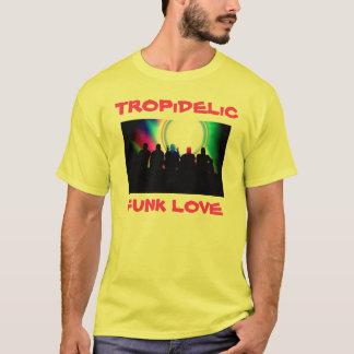 Tropidelic, TROPiDELiC, AMOUR de TROUILLE T-shirt