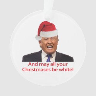 Trump, et peut tout votre Christmases être blanc
