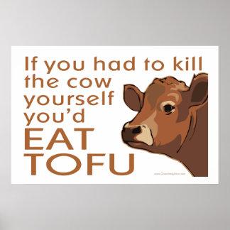Tuez la vache - végétalien, végétarien posters