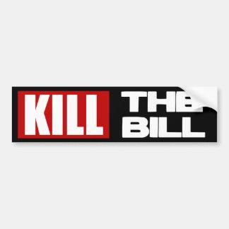 Tuez le Bill - anti soin d'Obama Pelosi Autocollant Pour Voiture
