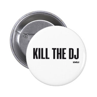 Tuez le DJ Badges Avec Agrafe
