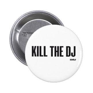 Tuez le DJ Badges