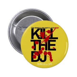 Tuez le DJ Pin's