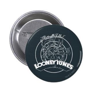 TUNES™ LOONEY qui est tous les gens Badge Rond 5 Cm