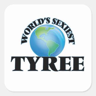 Tyree le plus sexy du monde autocollant carré