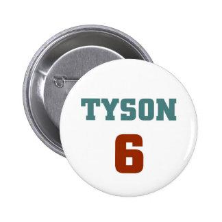 Tyson 6 badge avec épingle