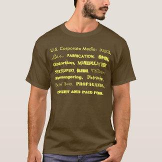 U.S. Médias d'entreprise : , Mensonges, T-shirt