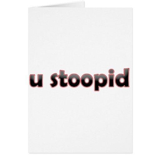 U Stoopid Cartes De Vœux