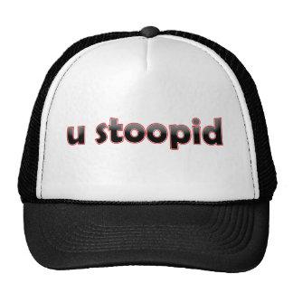 U Stoopid Casquettes