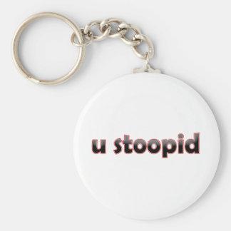 U Stoopid Porte-clef
