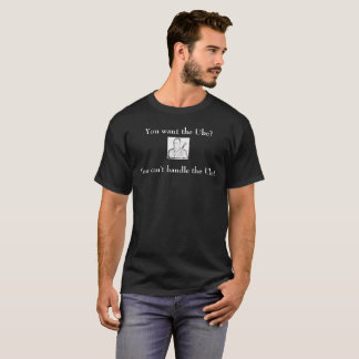 Ukulélé - vous ne pouvez pas manipuler l'uke ! t-shirt