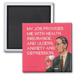 Ulcères et dépression d'assurance magnet carré