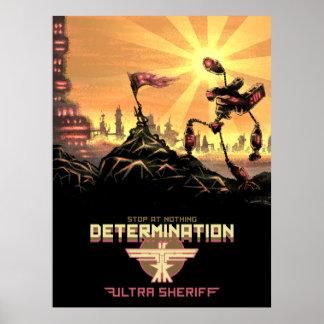 Ultra shérif - affiche de détermination posters