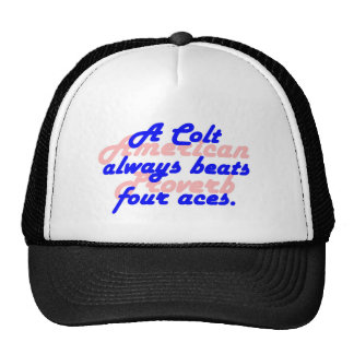 Un colt bat toujours = proverbe américain casquette
