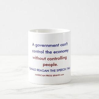 Un gouvernement ne peut pas, commander l'économie, mug blanc