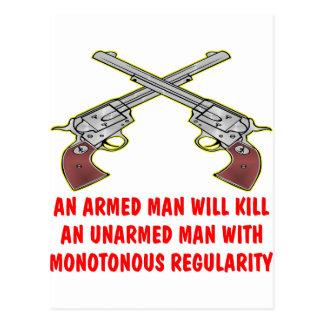 Un homme armé tuera un homme sans armes carte postale