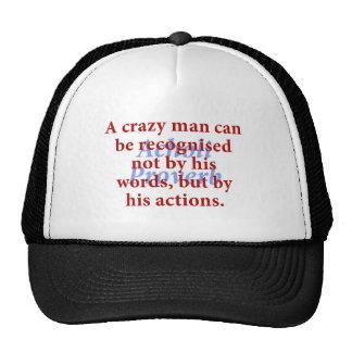 Un homme fol peut être identifié - proverbe casquette