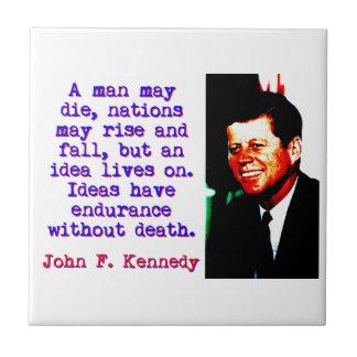 Un homme peut mourir - John Kennedy Petit Carreau Carré