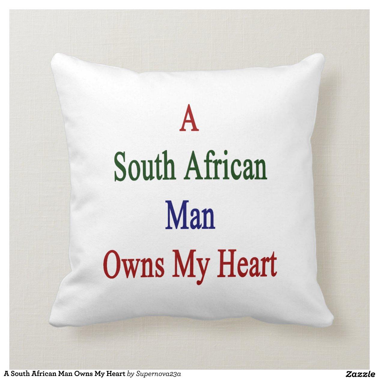 un homme sud africain poss de mon coeur coussin d coratif zazzle. Black Bedroom Furniture Sets. Home Design Ideas