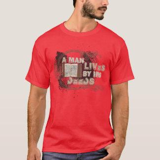 """""""Un homme vit à côté de ses contrats """" T-shirt"""