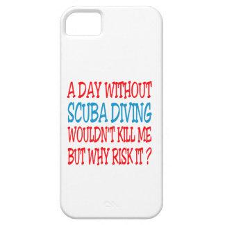 Un jour sans plongée à l air ne tuerait pas moi coque iPhone 5
