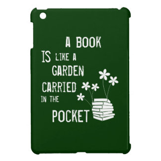 Un livre est comme un jardin a porté dedans la coque iPad mini