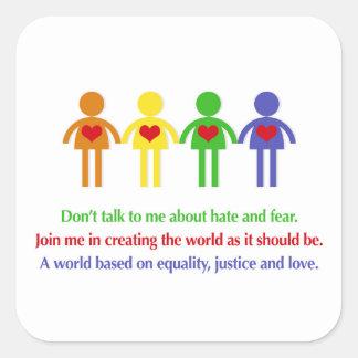 Un monde d'égalité, de justice et d'amour sticker carré