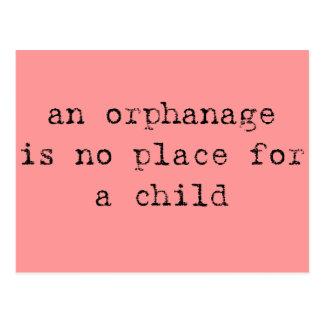 un orphelinat n'est aucun endroit pour un enfant carte postale