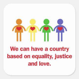 Un pays basé sur l'égalité, la justice et l'amour sticker carré